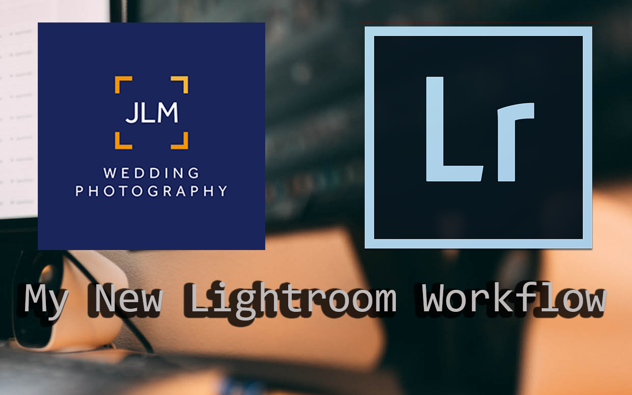 My Revolutionary New Lightroom Workflow