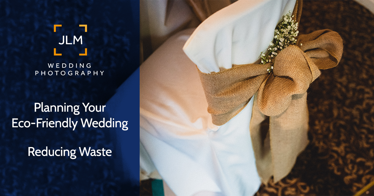 How To Reduce Your Wedding Waste Without Your Guests Noticing